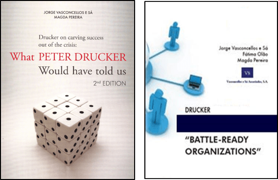 Practical Drucker - how to create battle-ready organizations